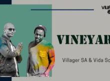DOWNLOAD Villager SA & Vida Soul Vineyard Mp3 Fakaza