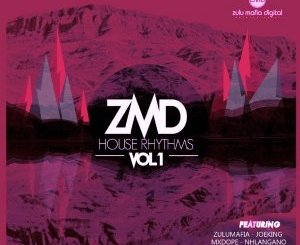 DOWNLOAD ZMD House Rhythms Vol 1 Album Zip