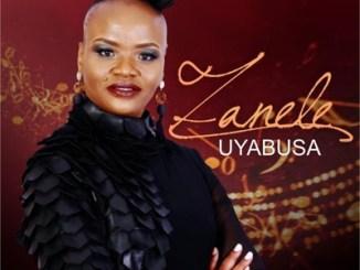DOWNLOAD Zanele Uyabusa Mp3 Fakaza