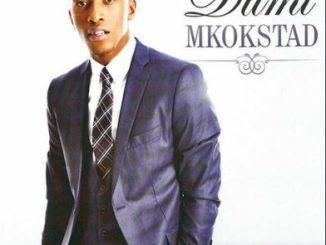Fakaza Music Download Dumi Mkokstad Ukhona UThixo Album Zip