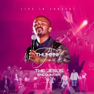 Fakaza Music Download Thumani Twabu The Jesus Encounter, Volume 1 Zip Album