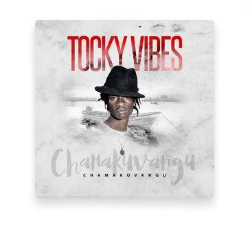 Fakaza Music Download Tocky Vibes Chamakuvangu Album Zip