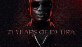 Fakaza Music Download DJ Tira 21 Years of DJ Tira Album Tracklist