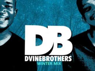 Dvine Brothers Winter Mix Mp3 Fakaza Download