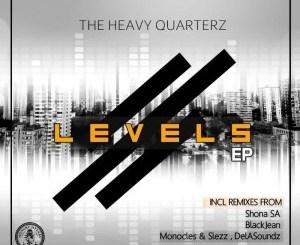 Fakaza Music Download The Heavy Quarterz Levels EP Zip