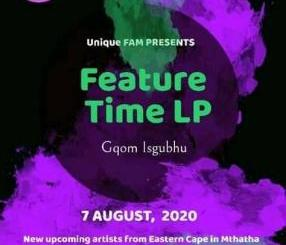 Fakaza Music Download Unique Fam Feature Time EP Zip