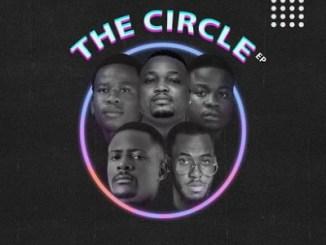 Fakaza Music Download Various Artists The Circle EP Zip