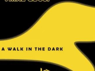 Fakaza Music Download Viral Gucci A Walk in the Dark Ep Zip