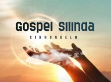 DOWNLOAD Gospel Silinda Xikhongelo Mp3