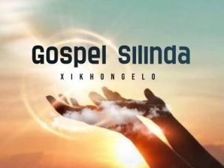 DOWNLOAD Gospel Silinda Xikhongelo Mp3