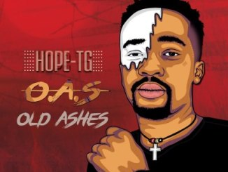 Fakaza Music Download Hope-TG Old Ashes Ft. Imacsoul Mp3