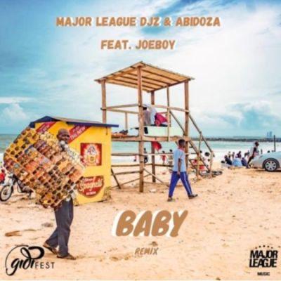 Fakaza Music Download Major League & Abidoza Baby (Amapiano Remix) Ft. Joeboy Mp3