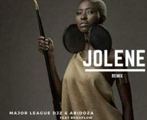 Fakaza Music Download Major League & Abidoza Jolene Mp3