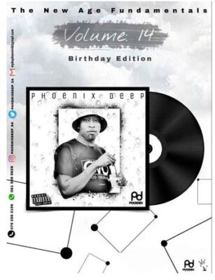 Fakaza Music Download Phoenix Deep The New Age Fundamentals Mixed Vol. 14 Mp3 (Bday Edition)