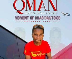 Fakaza Music Download Qman Khasdantsis New Album 2020