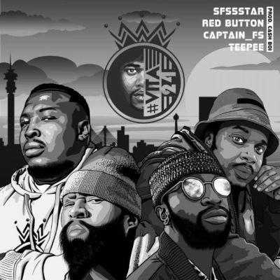 Fakaza Music Download SFS, Captain FS, Red Button & TeePee MAWE: VITA 24 Mp3