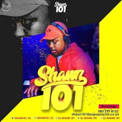 Fakaza Music Download Shaun101 Lockdown Extension With 101 Episode 16 Mp3