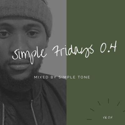Fakaza Music Download Simple Tone Simple Fridays Vol 004 Mp3