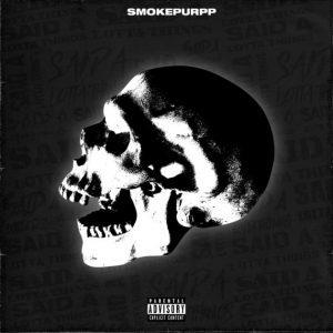 Fakaza Music Download SMOKEPURPP SAID A LOTTA THINGS MP3