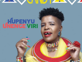 Fakaza Music Download Candy Hupenyu Unenge Viri Album Zip