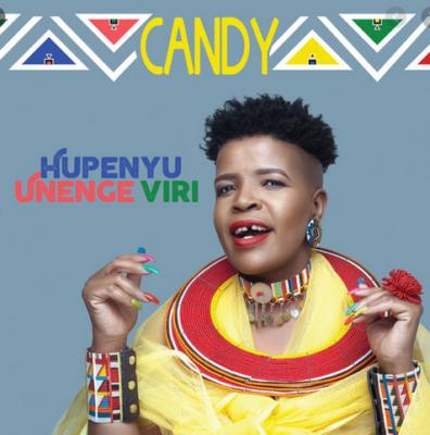 Fakaza Music Download Candy Hupenyu Unenge Viri Album Zip