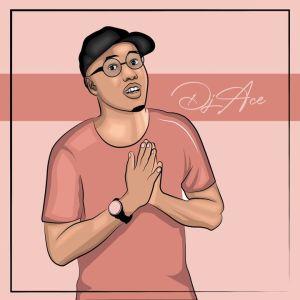 Fakaza Music Download DJ Ace 130K Appreciation Mix Mp3