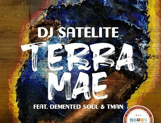 DJ Satelite Terra Mãe Mp3 Download Fakaza