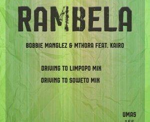 Fakaza Music Download Bobbie Manglez & Mthora Rambela EP Zip