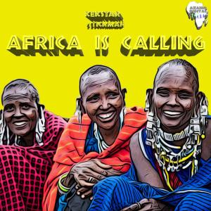 Kek'Star & Stickman Africa Is Calling EP Zip Download Fakaza