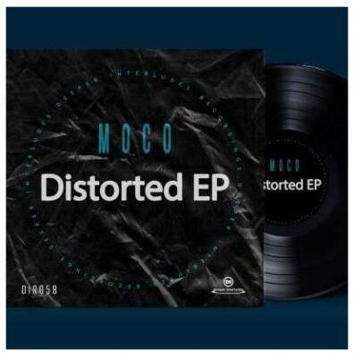 Fakaza Music Download Moco Distorted EP Zip