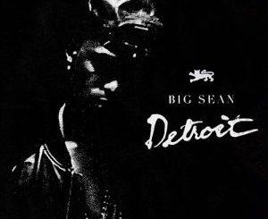 Fakaza Music Download Big Sean Ft Tyga Do What I Gotta Do Mp3
