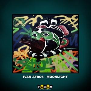 Fakaza Music Download Ivan Afro5 Moonlight (Original Mix) Mp3