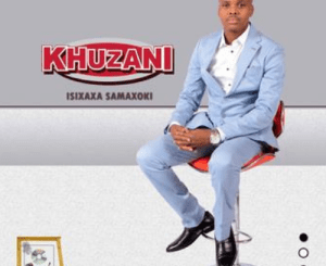 Khuzani Isihlahla Samavukani Album Mp3 Download Fakaza