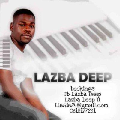 Fakaza Music Download Lazba Deep Mams FM Mix Mp3