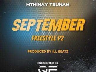 Fakaza Music Download Mthinay Tsunam September Freestyle P2 Mp3