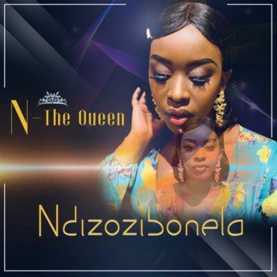 Fakaza Music Download N-The Queen Ndizozibonela MP3