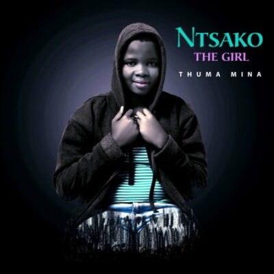 Ntsako The Girl Thuma Mina Mp3 Download Fakaza
