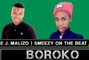 Fakaza Music Download Prince J.Malizo & Smeezy Boroko Mp3