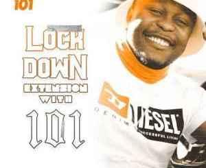 Fakaza Music Download Shaun101 Lockdown Extension With 101 Episode 17 Mp3