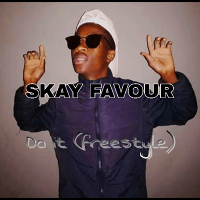 Fakaza Music Download Skay Favour Do It Mp3