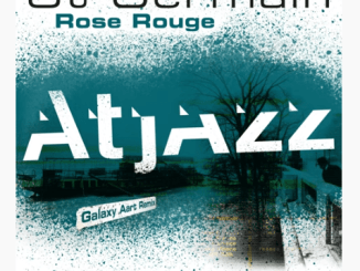 Fakaza Music Download St Germain Rose Rouge Atjazz Galaxy Aart Remix Mp3