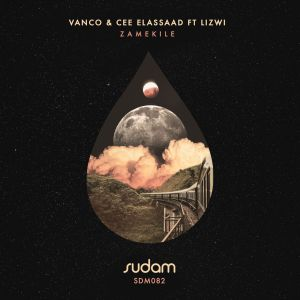 Fakaza Music Download Vanco & Cee Elassaad Zamekile Mp3