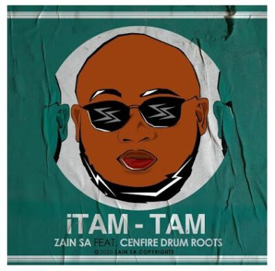 Fakaza Music Download Zain SA Itam-Tam Ft. Cenfire Drum Roots Mp3