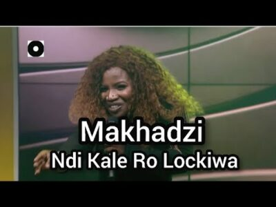 Fakaza Music Download Makhadzi Ndi Kale Ro Lockiwa Mp3