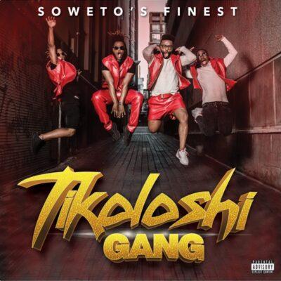 Soweto's Finest Tikoloshi Gang Album Zip Download Fakaza