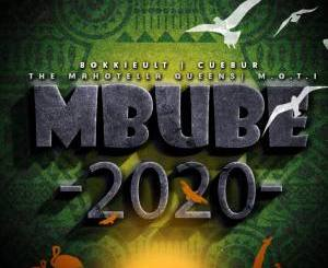 BokkieUlt, Cuebur, M.O.T.I & The Mahotella Queens Mbube 2020 Mp3 Download Fakaza