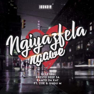 DJ Lethu, Khesto DeepSA & Kamto DaKay Ngiyazifela Ngawe Mp3 Download Fakaza