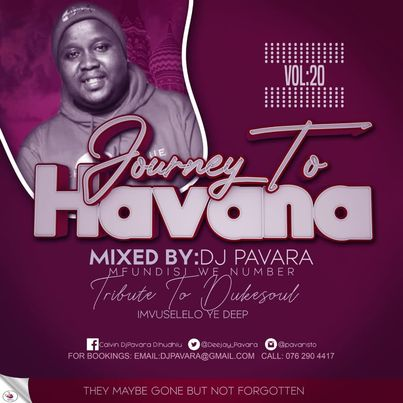 DJ Pavara Journey to Havana Vol 20 mix Mp3 Download Fakaza