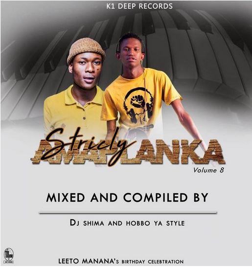 Dj Shima & Hobbo Ya Style Strictly Amaplanka Vol. 8 Mp3 Download Fakaza