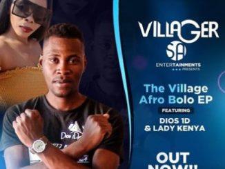 Dios 1D & Lady Kenya The Village EP Zip Download Fakaza